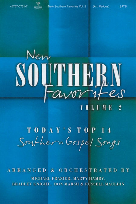 New Southern Favorites, Volume 2 (Choral Book)
