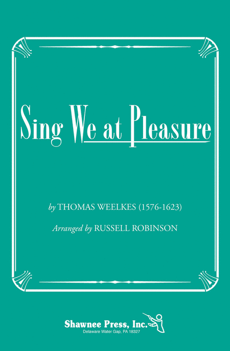 Sing We at Pleasure