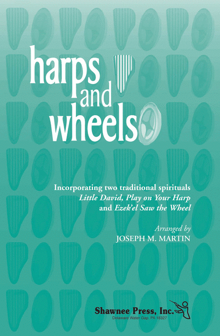 Harps and Wheels