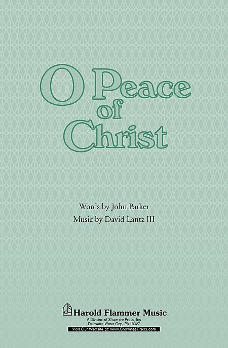 O Peace of Christ