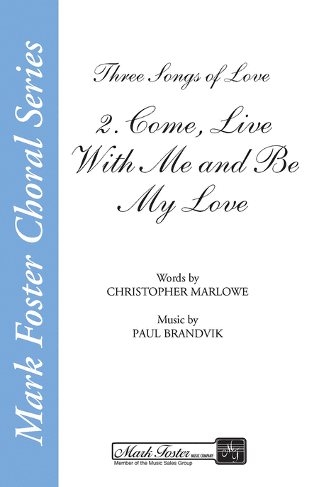 Come, Live with Me and Be My Love (from Three Songs of Love)