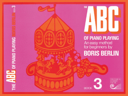 The ABC of Piano Playing: Book 3