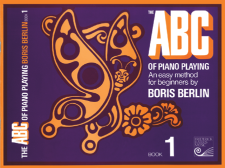 The ABC of Piano Playing: Book 1