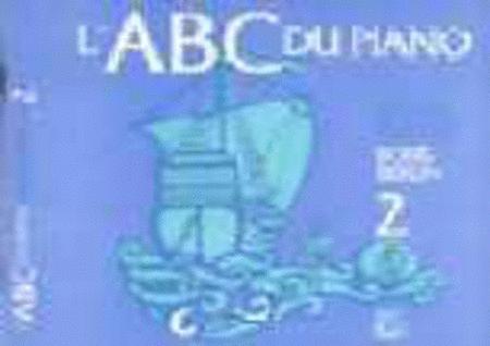 L'ABC du piano Livre 2