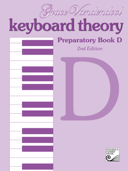 Keyboard Theory Preparatory Series: Book D
