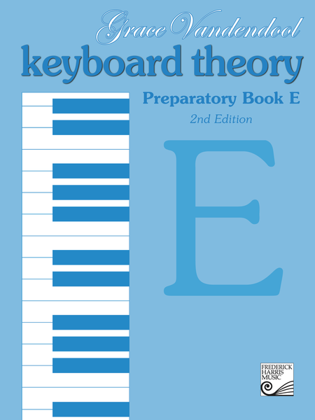 Keyboard Theory Preparatory Series: Book E