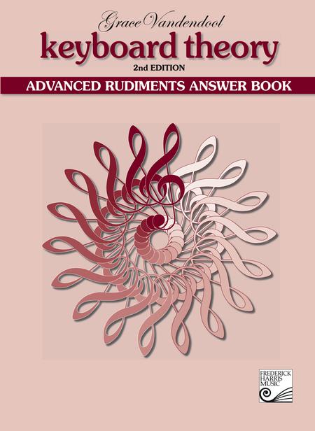 Keyboard Theory: Answer Book, Advanced Rudiments