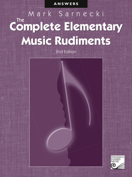 The Complete Elementary Music Rudiments: Answer Book