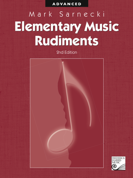 Elementary Music Rudiments: Advanced