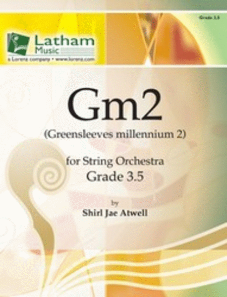 Gm2 (Greensleeves Millennium 2) for String Orchestra