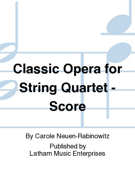 Classic Opera for String Quartet - Score