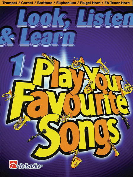 Look, Listen & Learn 1 - Play Your Favourite Songs