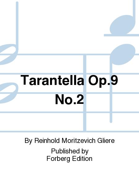 Tarantella Op. 9 No. 2