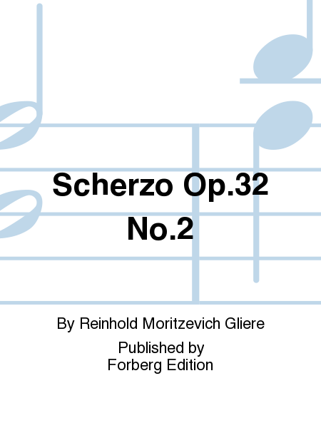 Scherzo Op. 32 No. 2