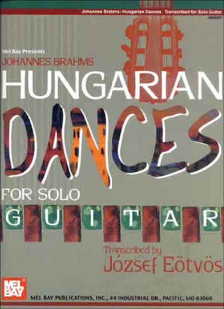 Johannes Brahms Hungarian Dances for Solo Guitar