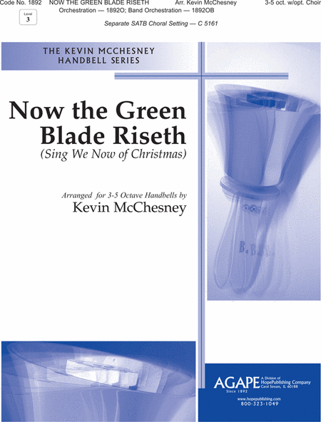 Now the Green Blade Riseth (Sing We Now of Christmas)