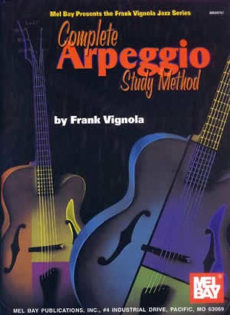 Complete Arpeggio Study Method