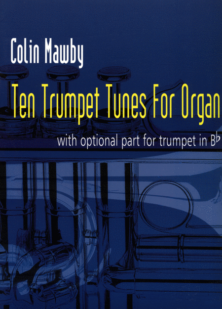 Ten Trumpet Tunes for Organ