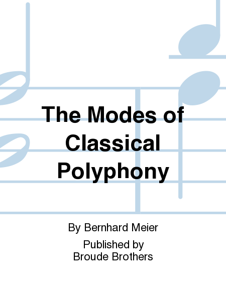 The Modes of Classical Polyphony
