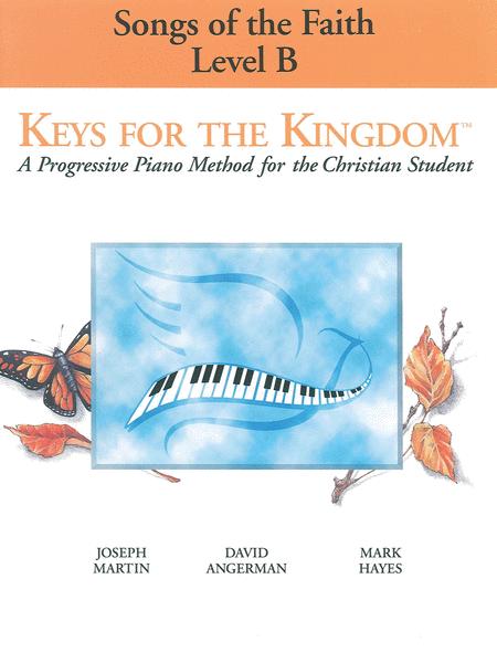 Keys for the Kingdom - Songs of the Faith