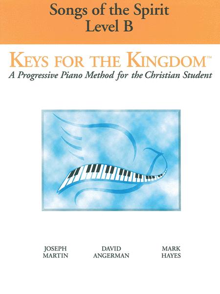 Keys for the Kingdom - Songs of the Spirit
