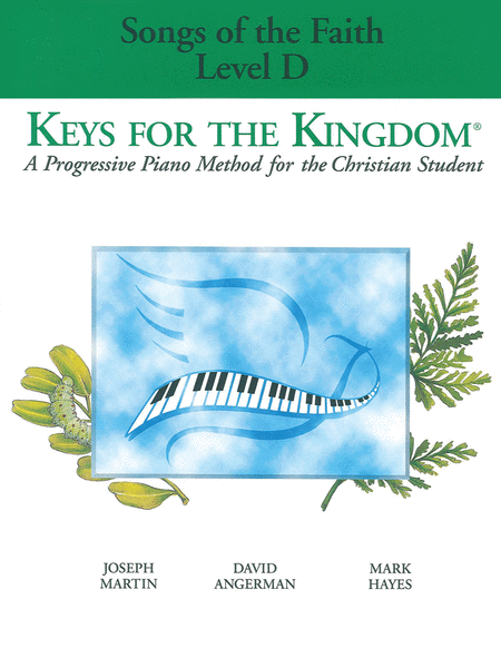 Keys for the Kingdom - Songs of the Faith