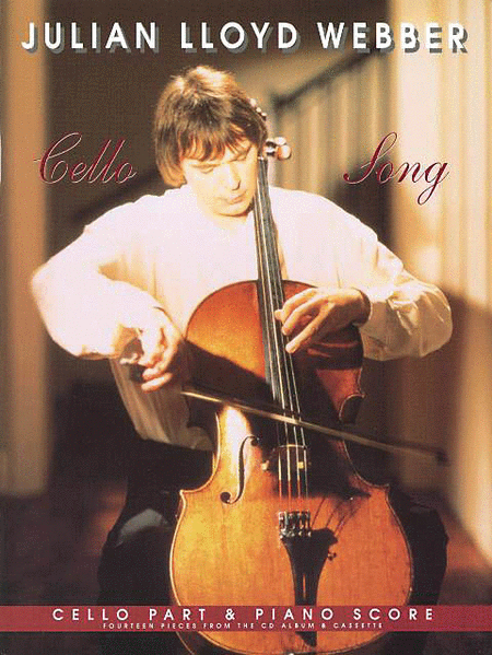 Julian Lloyd Webber - Cello Song