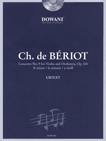 Beriot: Concerto No. 9 for Violin and Orchestra, Op. 104 in A Minor
