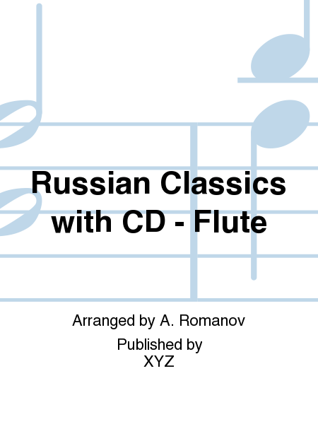 Russian Classics with CD - Flute