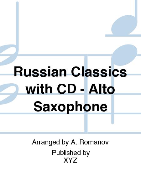 Russian Classics with CD - Alto Saxophone