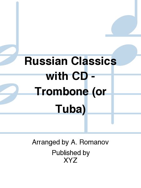 Russian Classics with CD - Trombone (or Tuba)