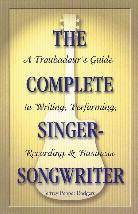 The Complete Singer-Songwriter