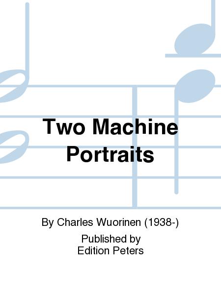 Two Machine Portraits