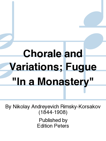 Chorale and Variations; Fugue