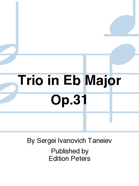 Trio in Eb Major Op. 31