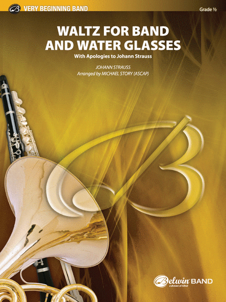 Waltz for Band and Water Glasses (with Apologies to Johann Strauss)