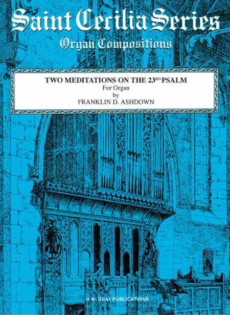 Two Meditations on the 23rd Psalm