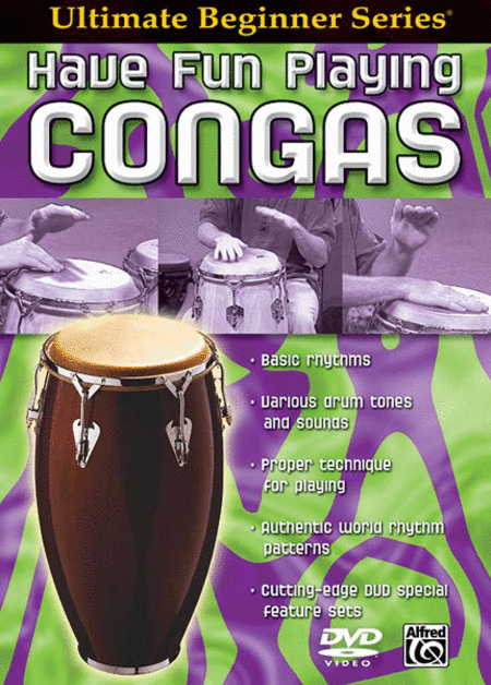 Ultimate Beginner Have Fun Playing Congas