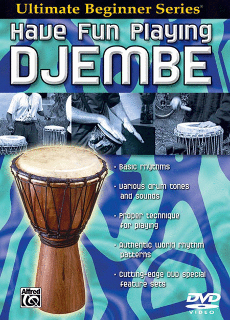 Ultimate Beginner Have Fun Playing Djembe