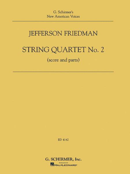 Jefferson Friedman - String Quartet No. 2