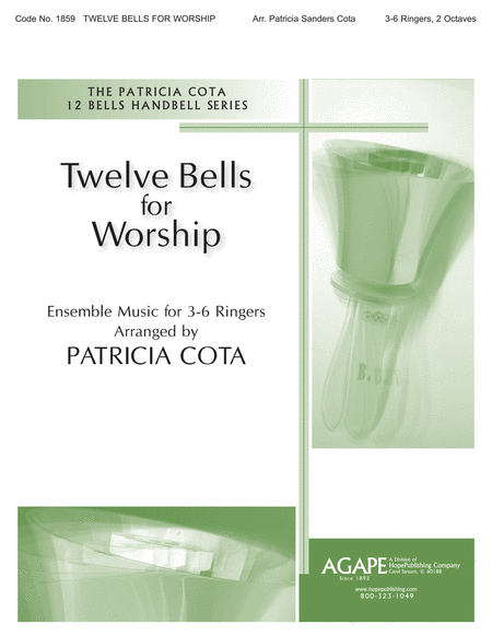 Twelve Bells for Worship