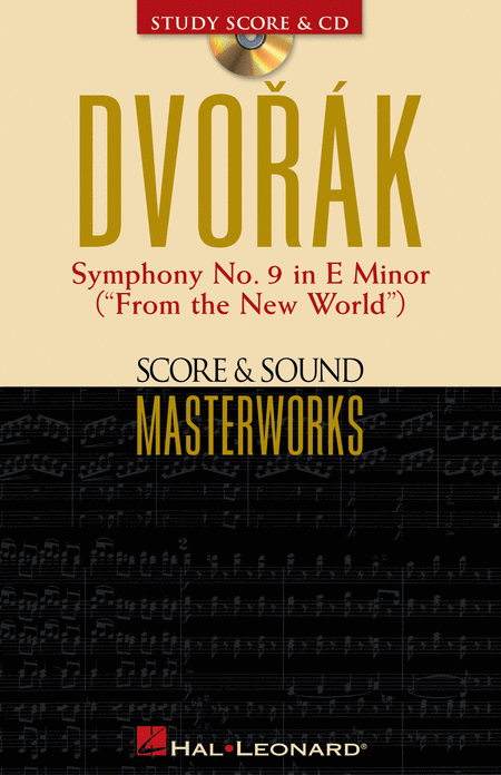 Dvorak- Symphony No. 9 in E Minor (From the New World)