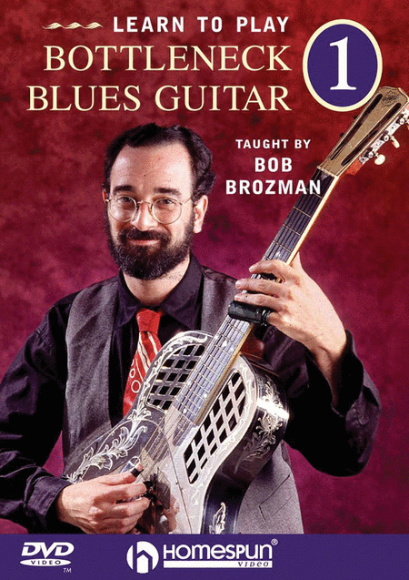 Learn to Play Bottleneck Blues Guitar DVD 1