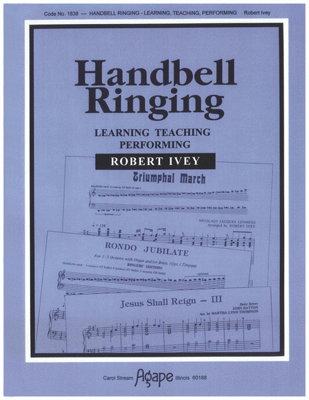 Handbell Ringing, Learning, Teaching, Performing