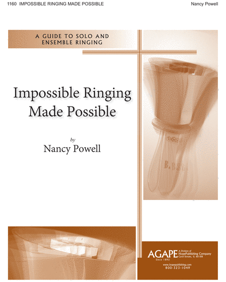 Impossible Ringing Made Possible (A Guide To Solo And Ensemble Ringing)