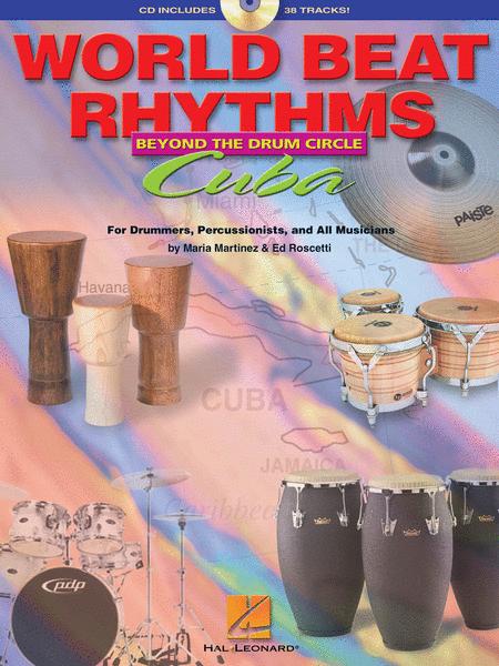 World Beat Rhythms: Beyond the Drum Circle - Cuba