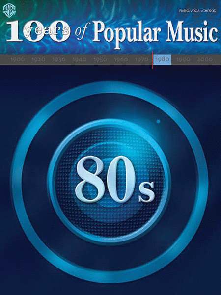 100 Years of Popular Music: 80s
