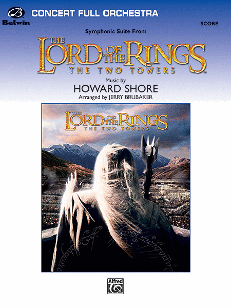Symphonic Suite from Lord of the Rings: The Two Towers - Conductor Score