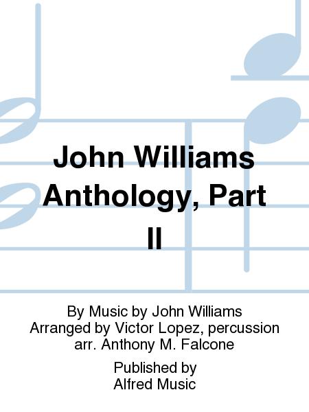 John Williams Anthology, Part II