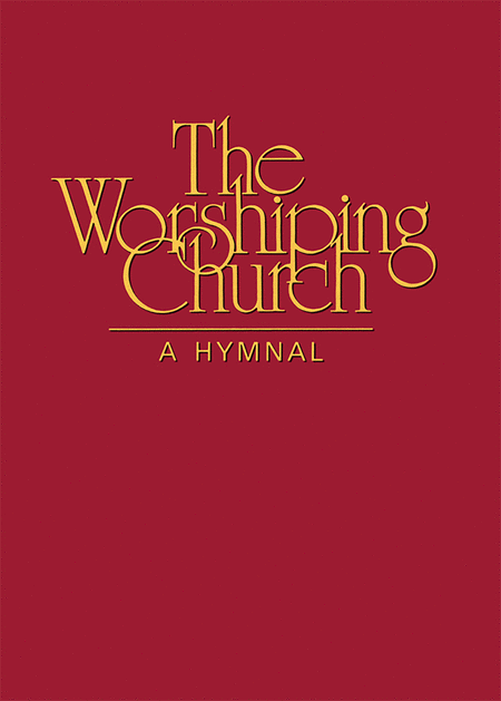 The Worshiping Church: A Hymnal